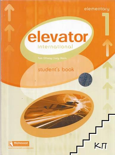 Elevator International. Level 1: Elementary. Student's Book