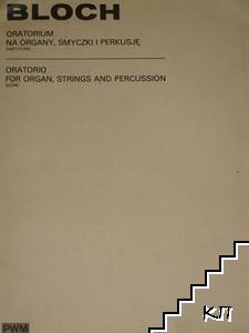 Oratorio for organ, strings and percussion