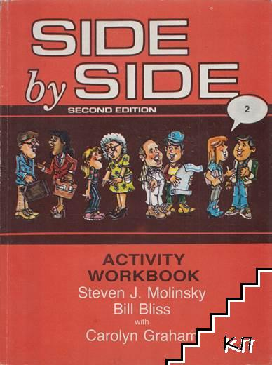 Side by Side. Activity Workbook. Part 2