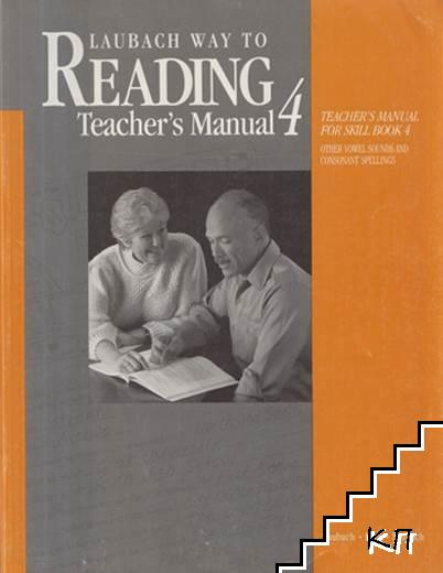 Laubach Way to Reading. Teacher's Manual for Skill. Book 4