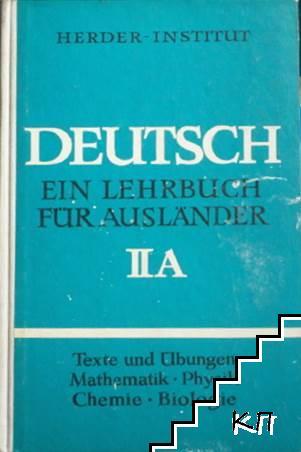 Deutsch Ein Lehrbuch für Ausländer. Teil 2A