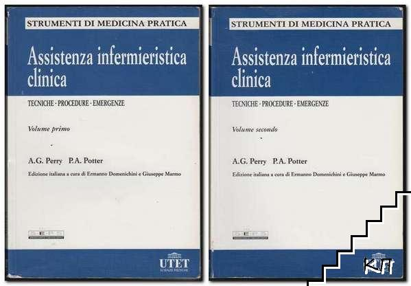 Assistenza infermieristica clinica. Vol. 1-2: Tecniche. Procedure. Emergenze
