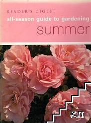 Reader's Digest All-Season Guide to Gardening: Summer