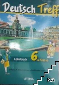 Deutsch treff. Lehrbuch für die 6. klasse