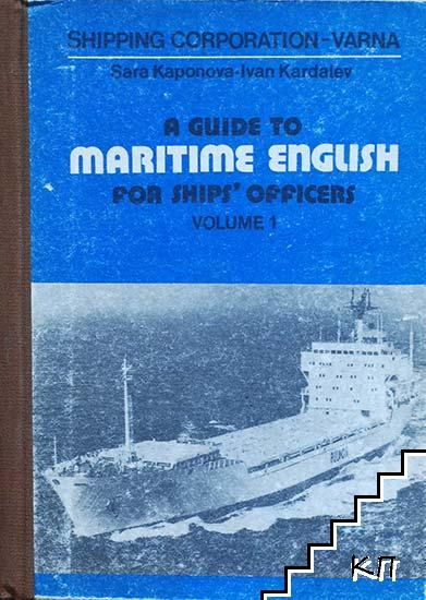A Guide to Maritime English for Ships' Officers. Vol. 1