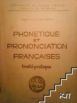 Phonetique et prononciation françaises