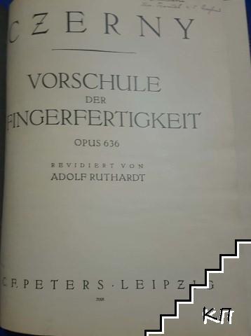 Vorschule der Fingerfertigkeit / 25 melodic études / Schule der Geläufigkeit / Neue Etüden-Schule
