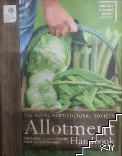 The royal horticultural society allotment handbook