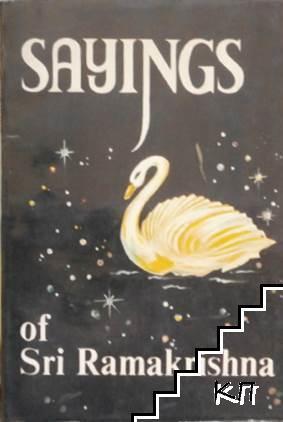Sayings of Sri Ramakrishna. Book 1-4