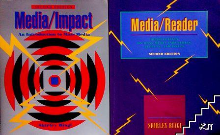 Media/Impact: An Introduction To Mass Media / Media/Reader: Perspectives on Mass Media Industries, Effects, and Issues