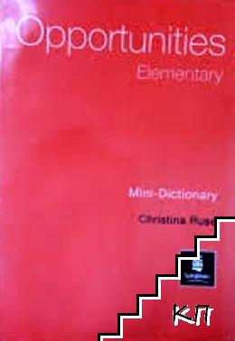 Opportunities. Elementary. Mini-Dictionary