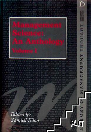 Management Science: An Anthology. Vol. 1: History of Management Thought
