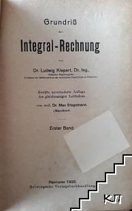 Grundriß der integral-Rechnung