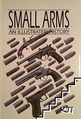 Small Arms an Illustrated Historу