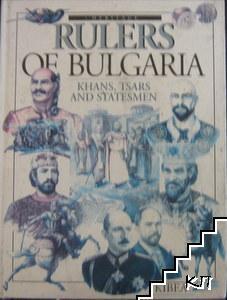 Rulers of Bulgaria Khans, tsars, and statesmen