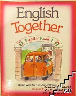 English Together. Pupils' Book 1
