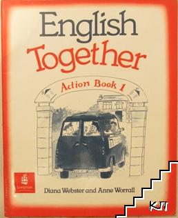 English Together. Action Book 1
