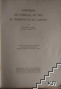 Chirurgie de L'Oreille, du nez du Pharynx et du Larynx