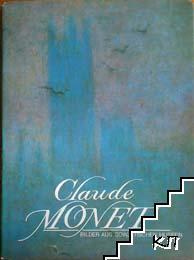Claude Monet. Bilder aus sowjetischen mussen