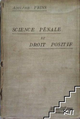Science pénale et droit positif