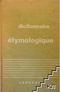 Dictionnaire étymologique de la langue franç4aise