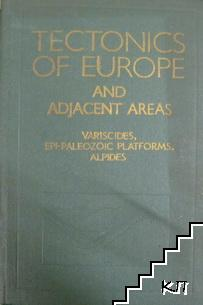 Tectonics of Europe and Adjacent Areas