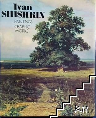 Ivan Shishkin: Paintings, Graphic, Works