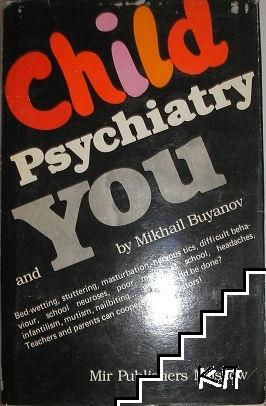 Child psychiatry and you