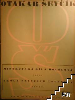 Mistrovská díla houslová. Škola smyčcové techniky