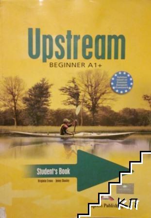 Upstream Beginner A1+. Student's Book