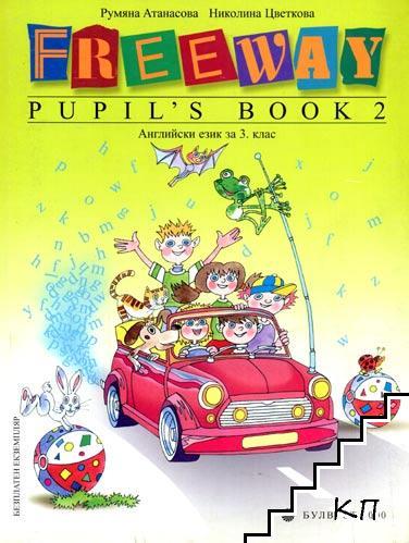 Freeway pupil's book 2. Английски език за 3. клас