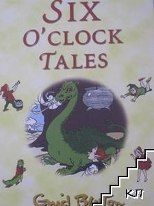 Six O'Clock Tales