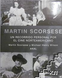 Martin Scorsese. Un recorrido personal por el cine norteamericano