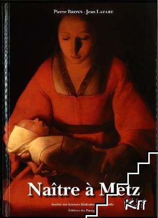 Naître à Metz