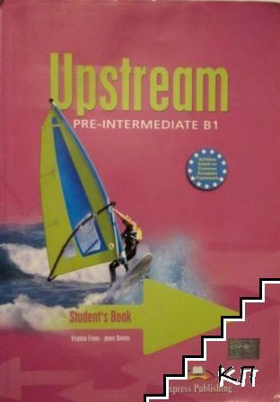 Upstream Pre-Intermediate B1. Student's Book