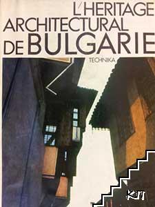 L'Heritage architectural de Bulgarie
