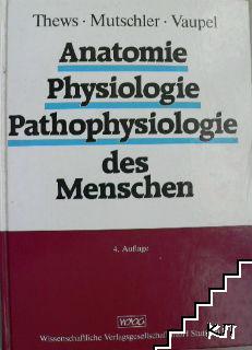 Anatomie. Physiologie. Pathophysiologie des Menschen