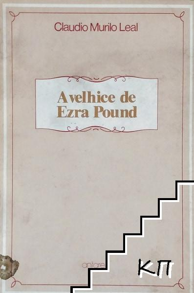 A velhice de Ezra Pound