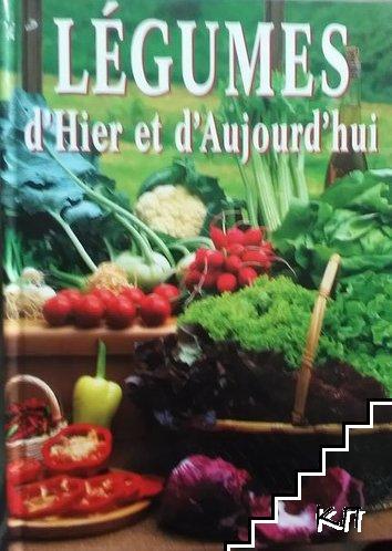 Légumes d'Hier et d'Aujourd'hui