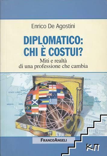 Diplomatico: Chi è costui?