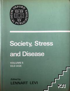 Society, stress and disease. Volume 5: Old age