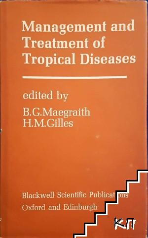 Management and treatment of Tropical Diseases