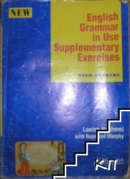 English Grammar in Use. Supplementary Exercises 2