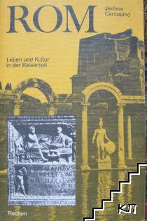Rom, Leben und Kultur in der Kaiserzeit