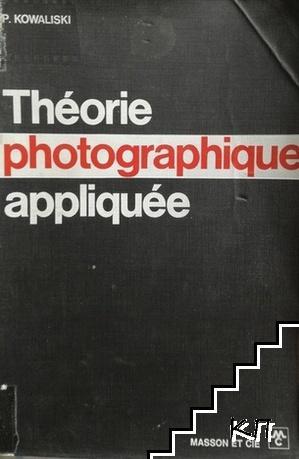 Théorie photographique appliquée