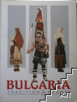 Bulgaria: Tradition and Beauty