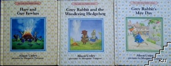 Hare and Guy Fawkes / Grey Rabbit and the Wandering Hedgehog / Grey Rabbit's May Day