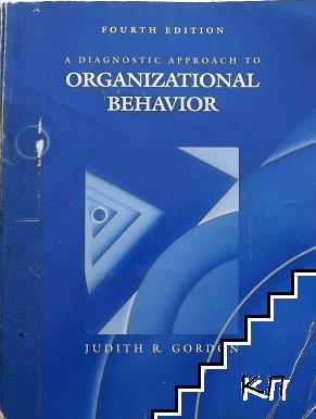 A Diagnostic Approach to Organizational Behavior