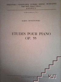 Etudes Pour Piano. Op 33