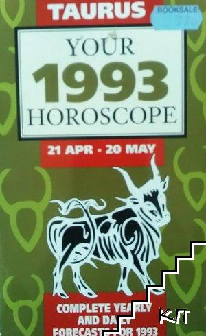Taurus - Your 1993 horoscope